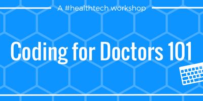 Coding for Doctors 101 Workshop